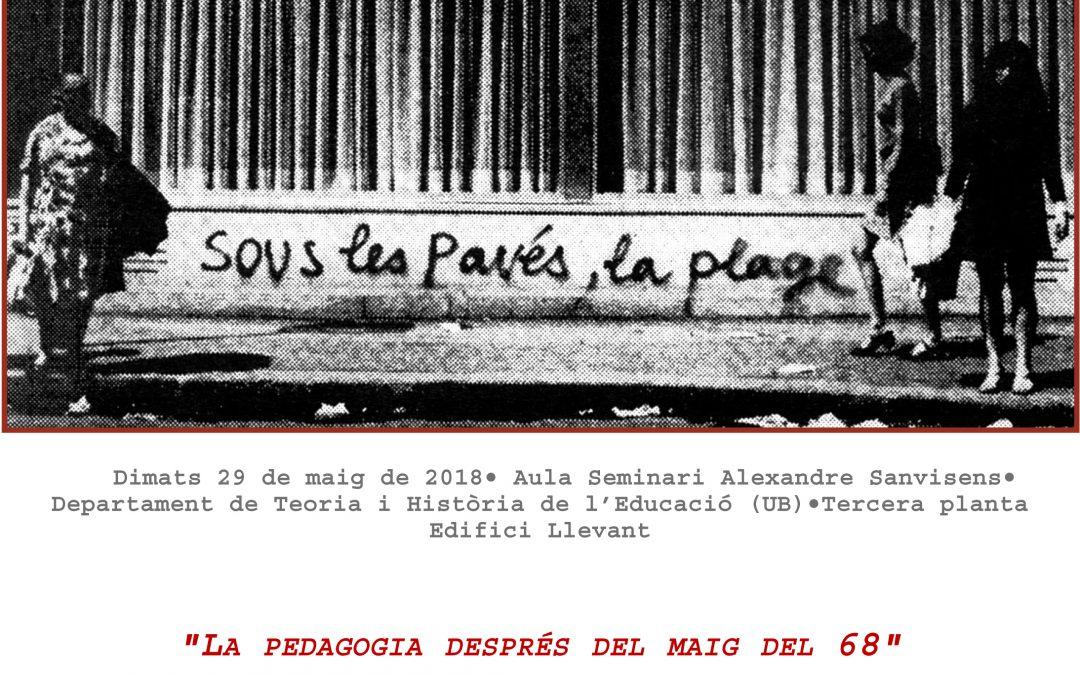 Seminari: «La pedagogia després del maig del 68»