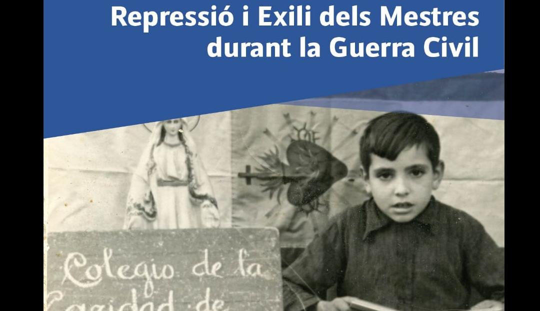 «Repressió i exili dels mestres durant la Guerra Civil»