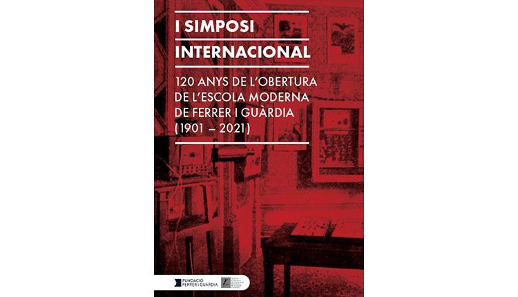 Simposi: 120 anys de l'Escola Moderna (1901-2021)